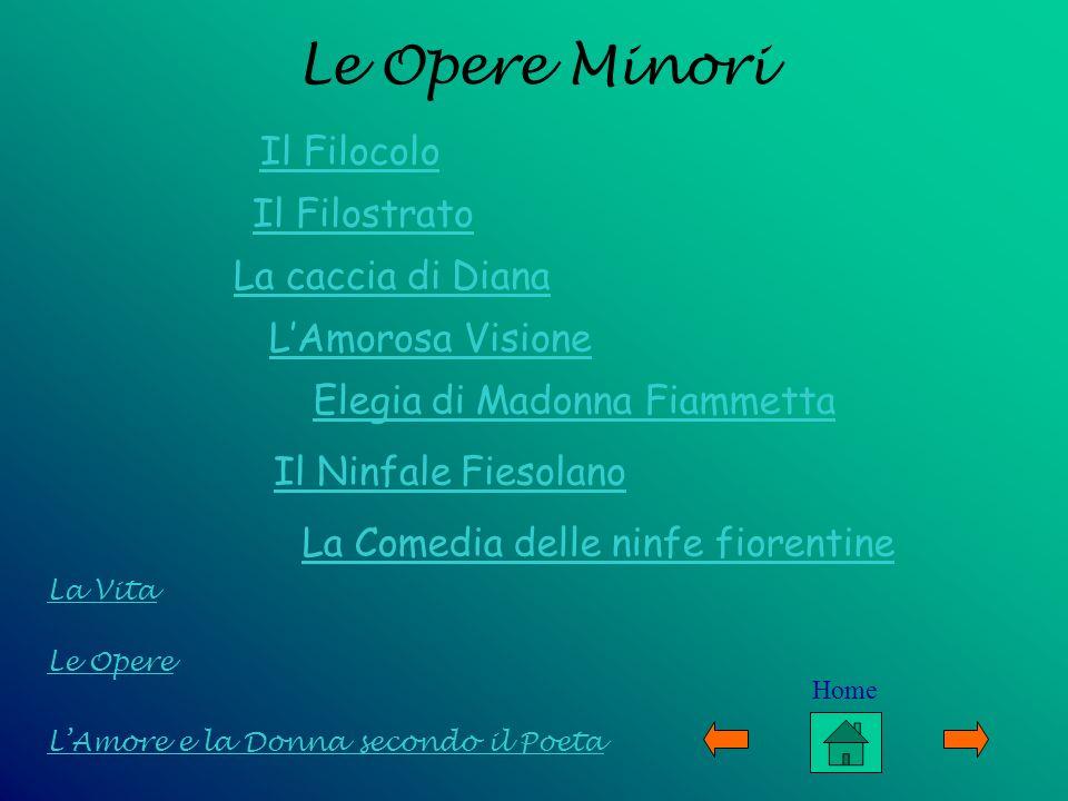Le Opere Minori Il Filocolo La caccia di Diana L'Amorosa Visione
