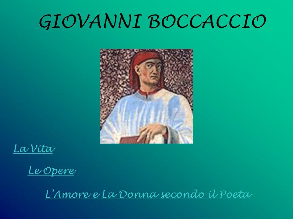 GIOVANNI BOCCACCIO La Vita Le Opere