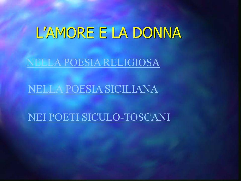 L'AMORE E LA DONNA NELLA POESIA RELIGIOSA NELLA POESIA SICILIANA