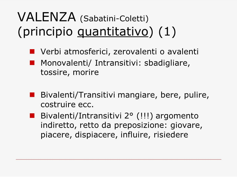 VALENZA (Sabatini-Coletti) (principio quantitativo) (1)
