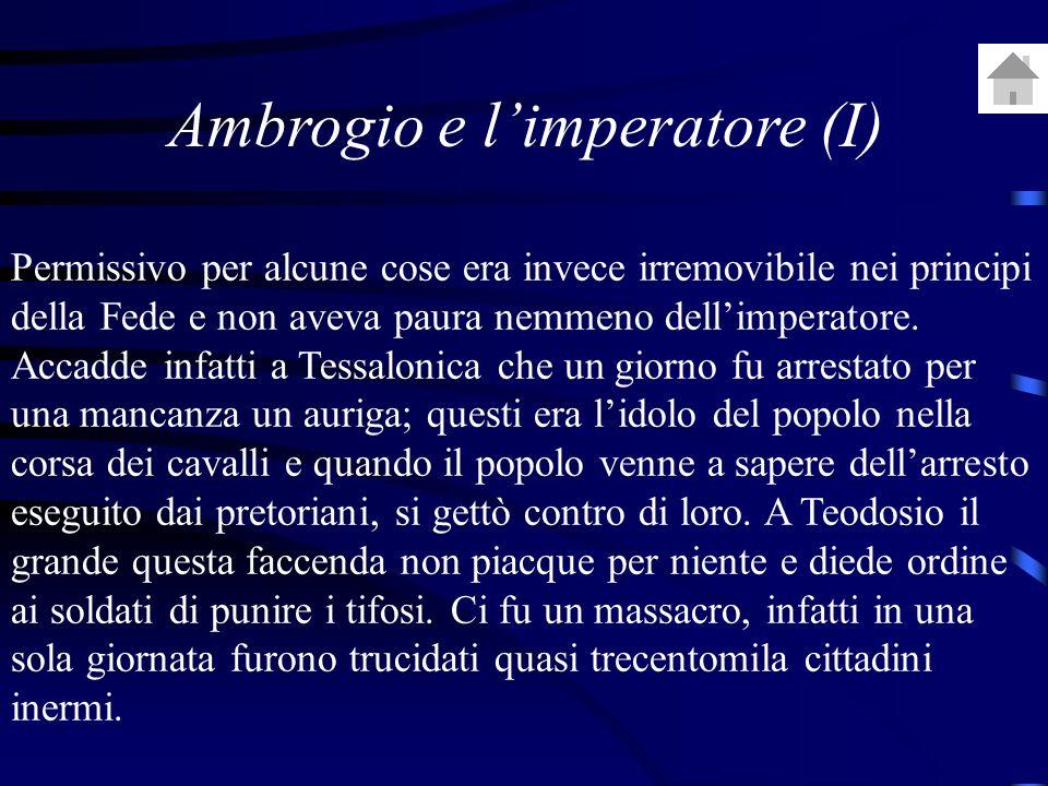 Ambrogio e l'imperatore (I)