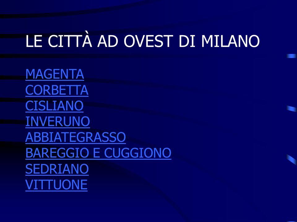 LE CITTÀ AD OVEST DI MILANO