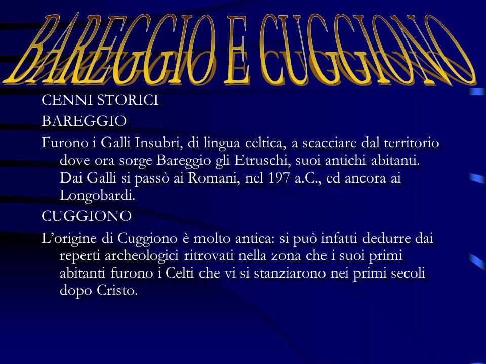 BAREGGIO E CUGGIONO CENNI STORICI BAREGGIO