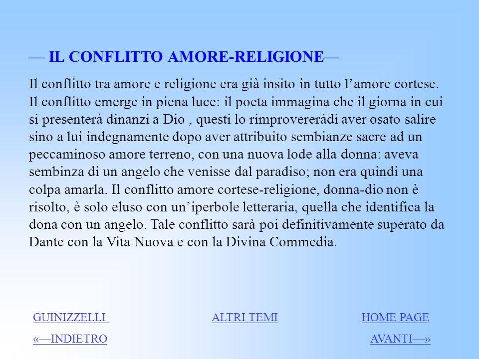 — IL CONFLITTO AMORE-RELIGIONE—