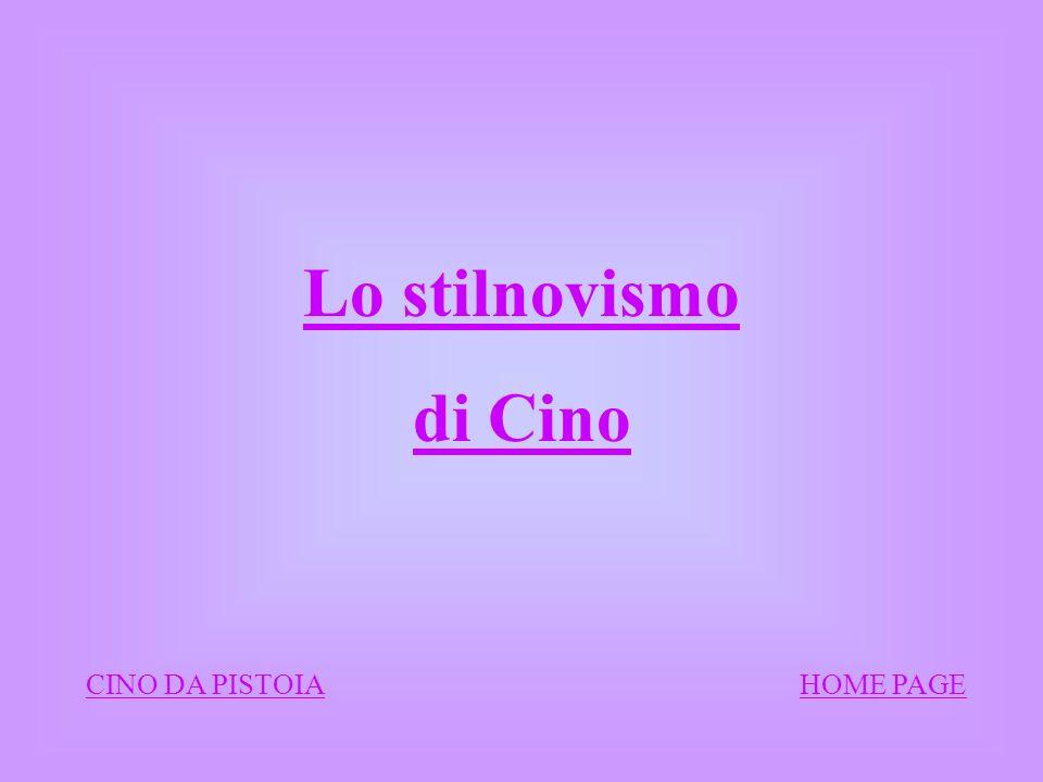 Lo stilnovismo di Cino.