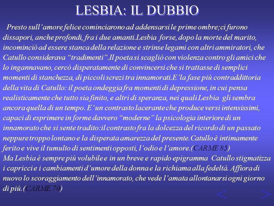 < > LESBIA: IL DUBBIO
