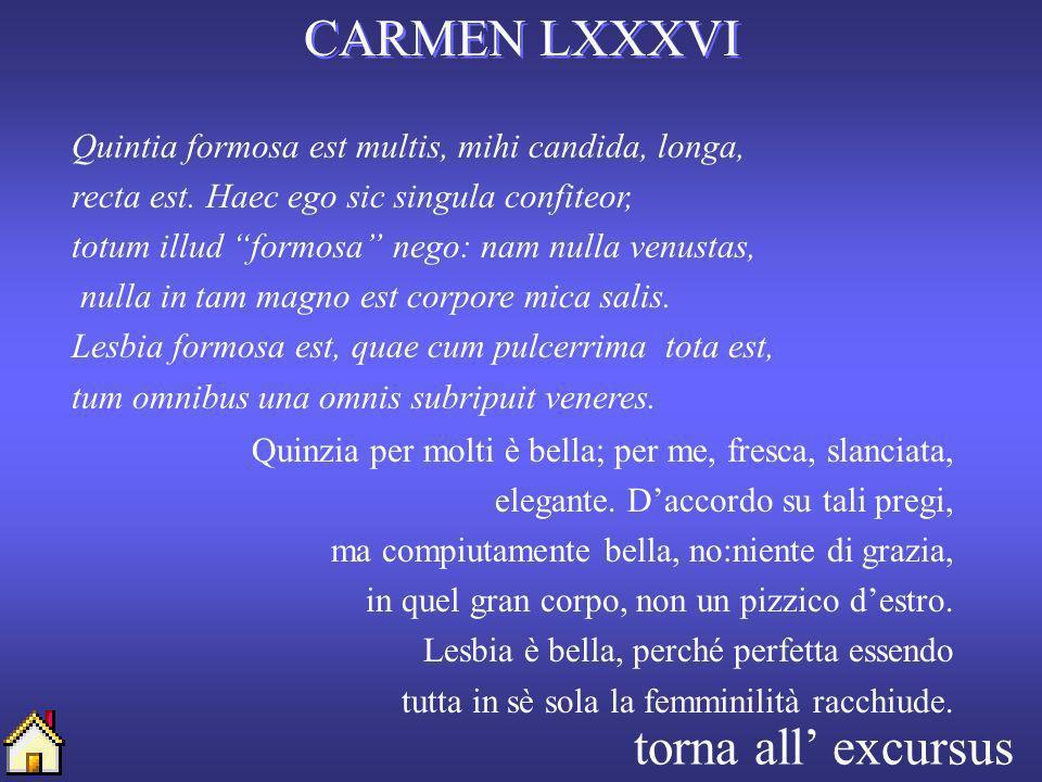CARMEN LXXXVI torna all' excursus
