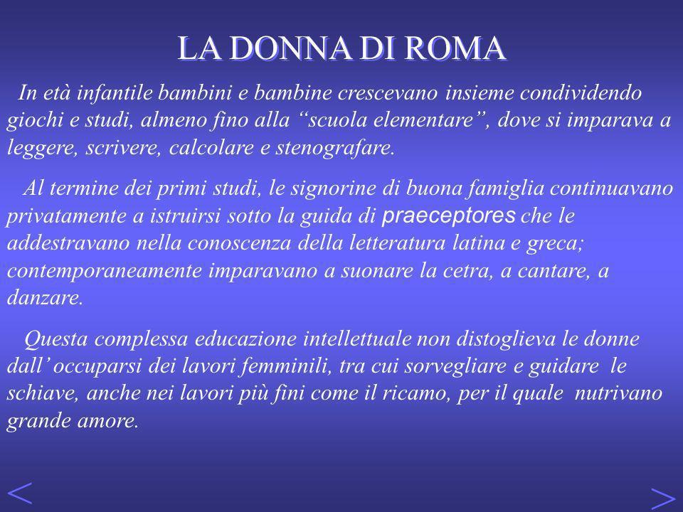 < > LA DONNA DI ROMA