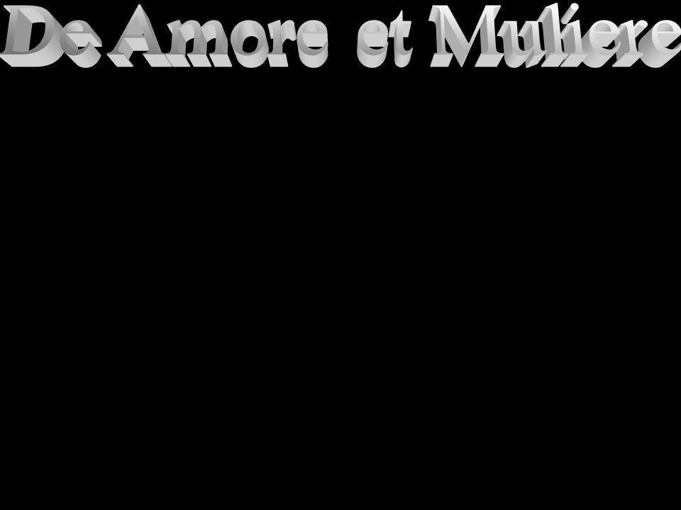 De Amore et Muliere