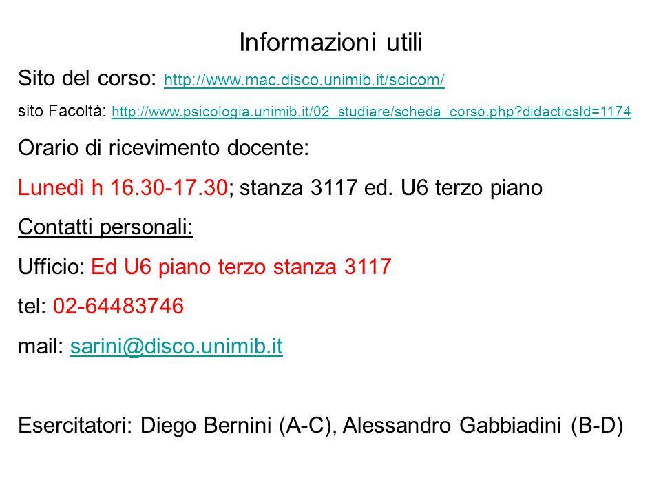 Informazioni utili Sito del corso: http://www.mac.disco.unimib.it/scicom/