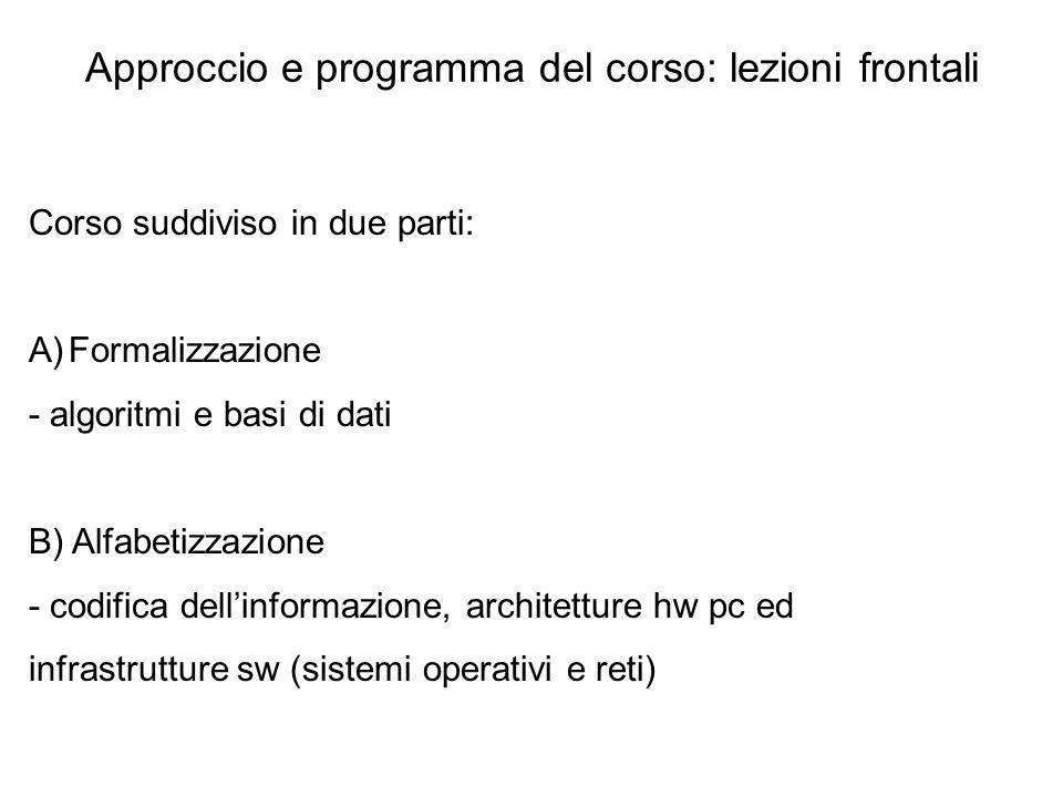 Approccio e programma del corso: lezioni frontali