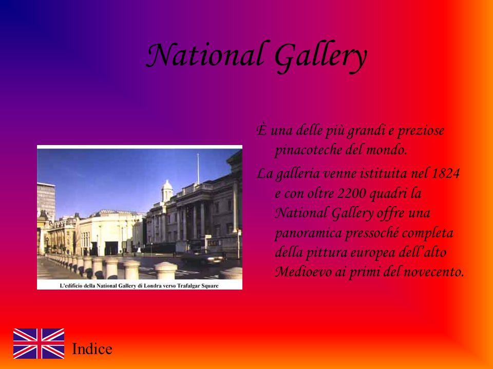 National Gallery È una delle più grandi e preziose pinacoteche del mondo.