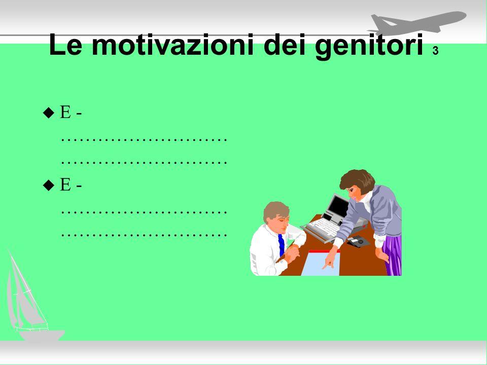 Le motivazioni dei genitori 3