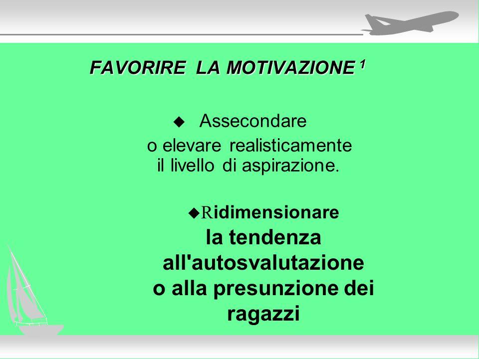 FAVORIRE LA MOTIVAZIONE 1
