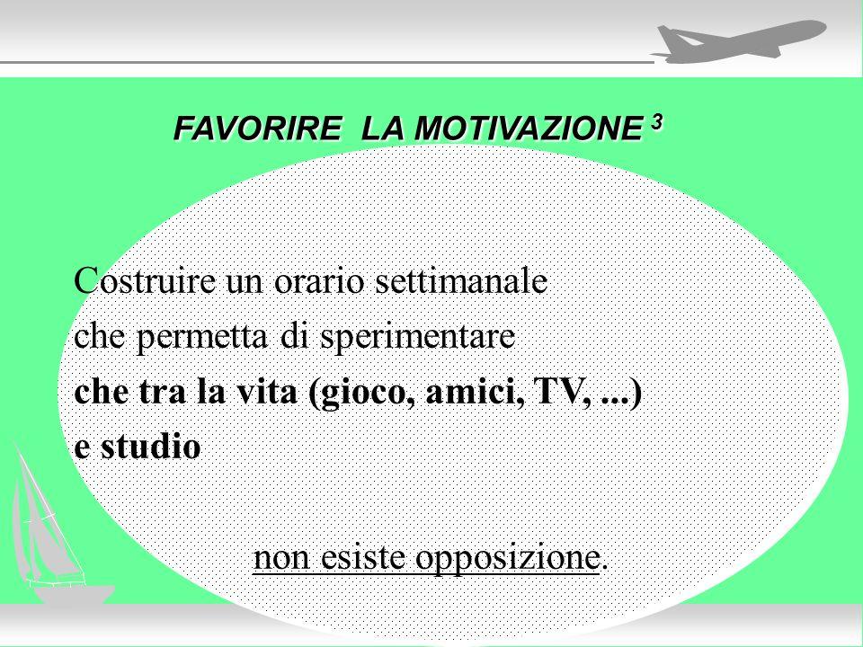FAVORIRE LA MOTIVAZIONE 3