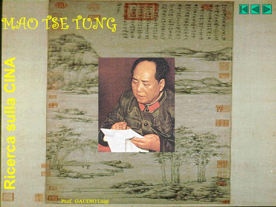 MAO TSE TUNG Prof. GAUDIO Luigi