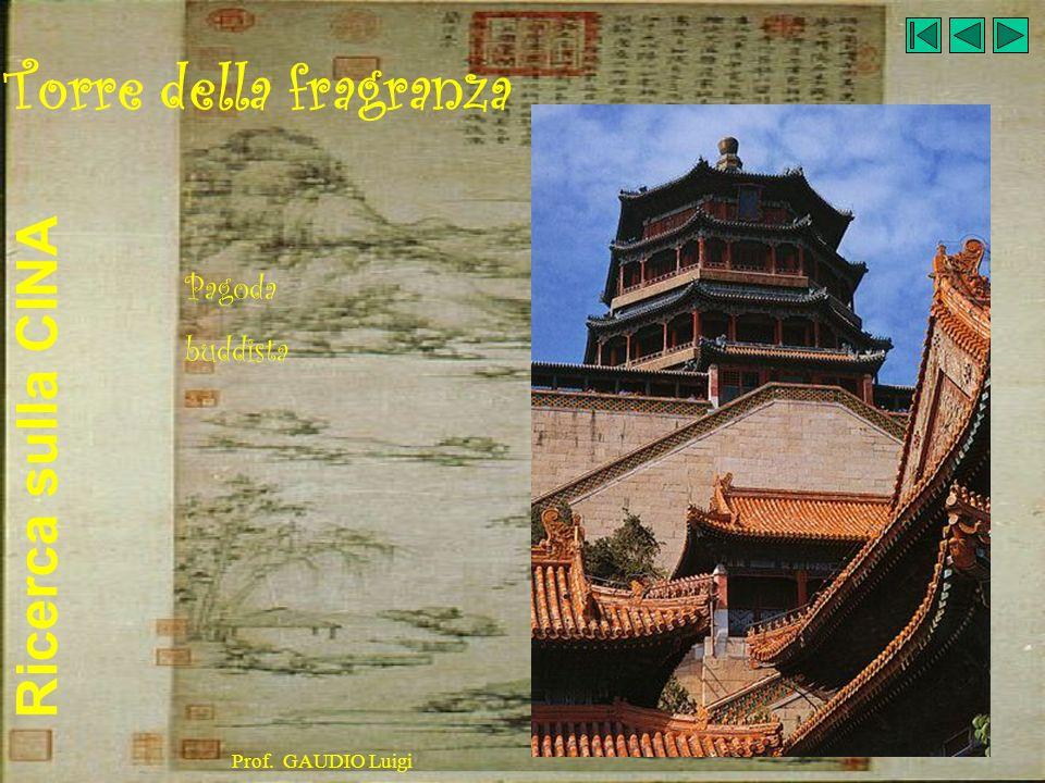 Torre della fragranza Pagoda buddista Prof. GAUDIO Luigi