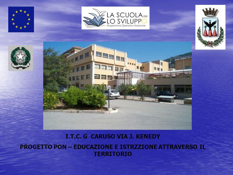 I.T.C. G CARUSO VIA J. KENEDY