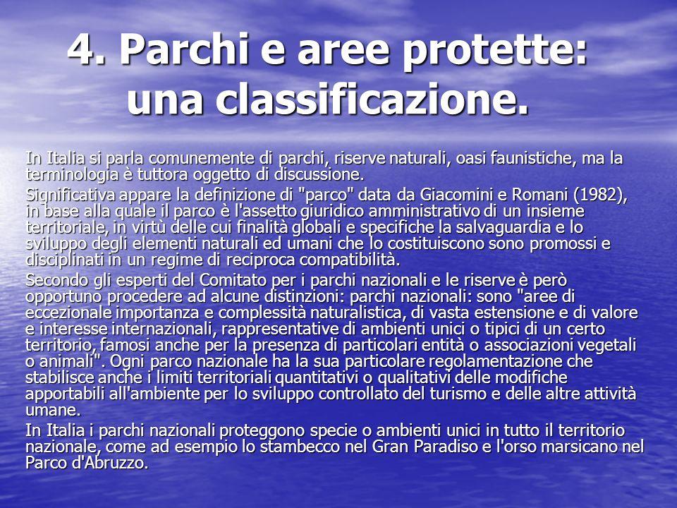 4. Parchi e aree protette: una classificazione.