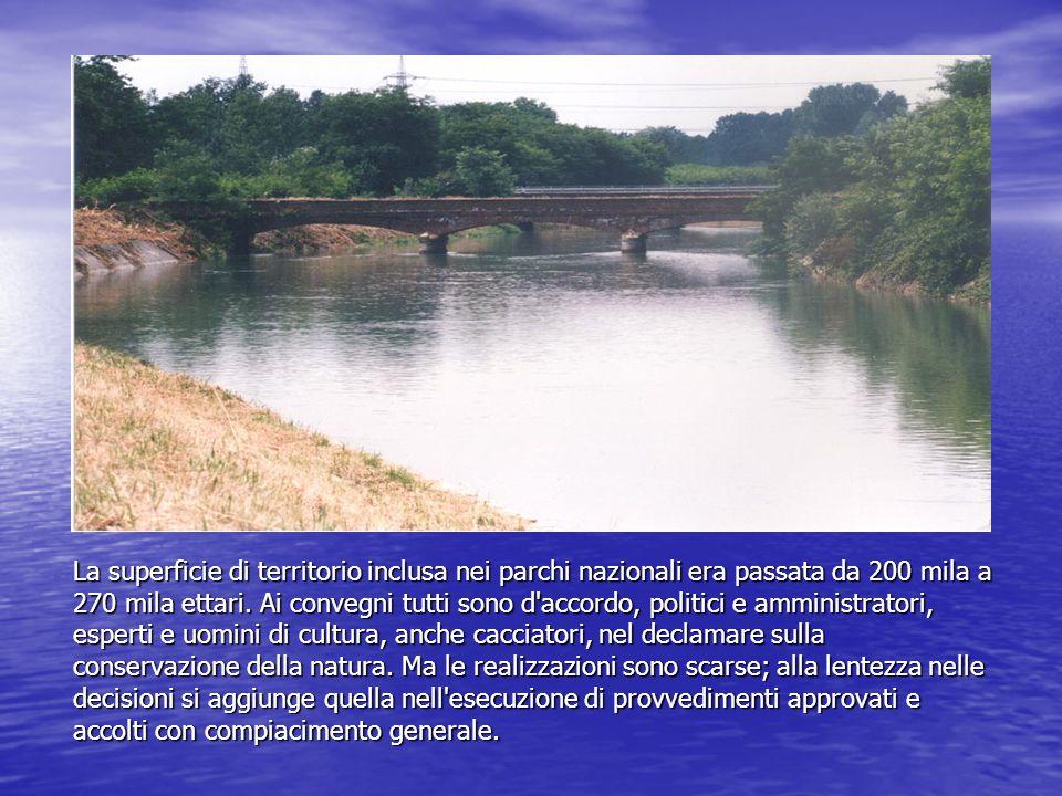 La superficie di territorio inclusa nei parchi nazionali era passata da 200 mila a 270 mila ettari.