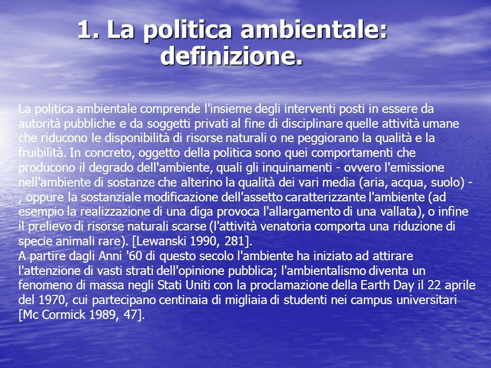 1. La politica ambientale: definizione.