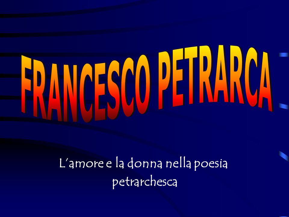 L'amore e la donna nella poesia petrarchesca