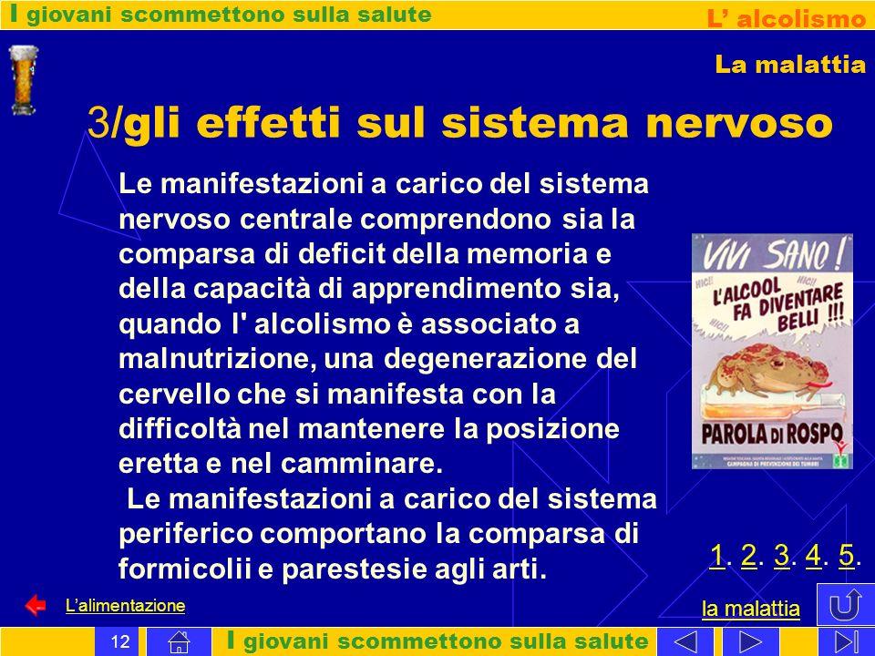 3/gli effetti sul sistema nervoso