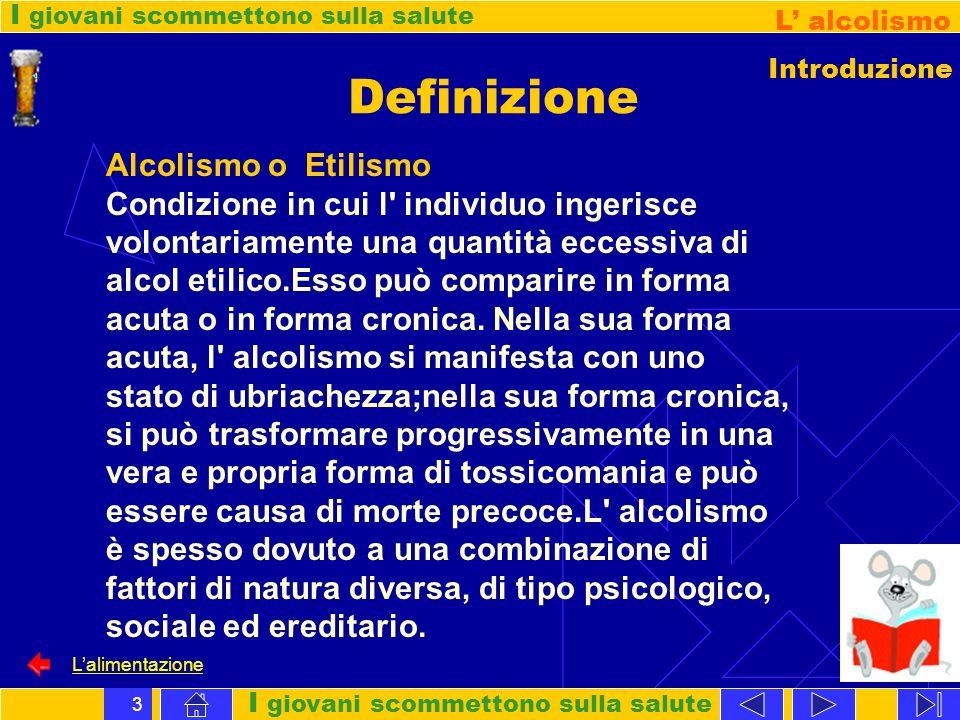 Definizione Alcolismo o Etilismo