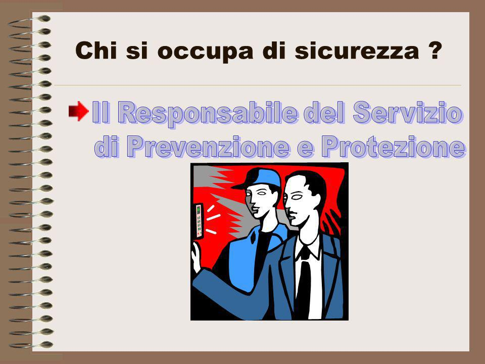 Chi si occupa di sicurezza