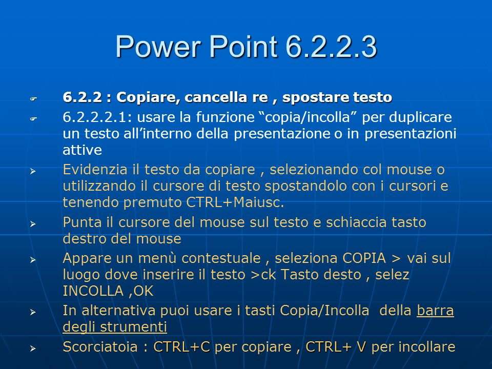 Power Point : Copiare, cancella re , spostare testo