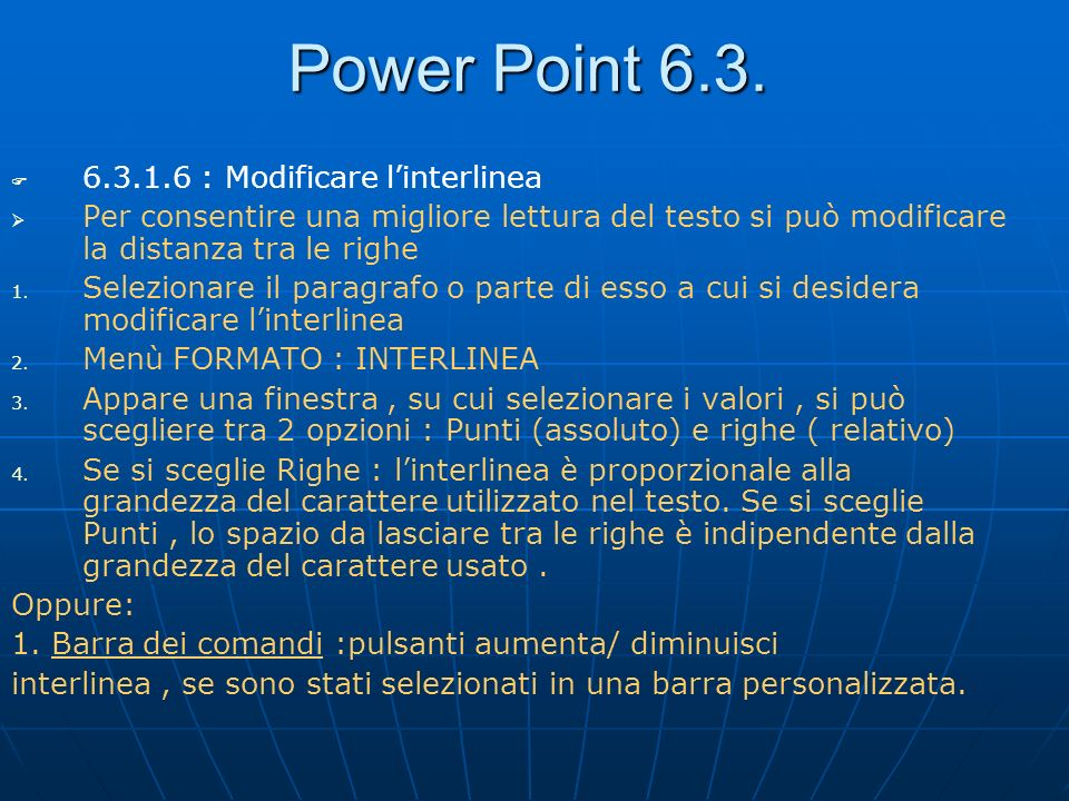 Power Point : Modificare l'interlinea