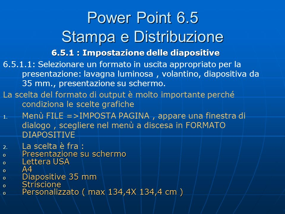 Power Point 6.5 Stampa e Distribuzione