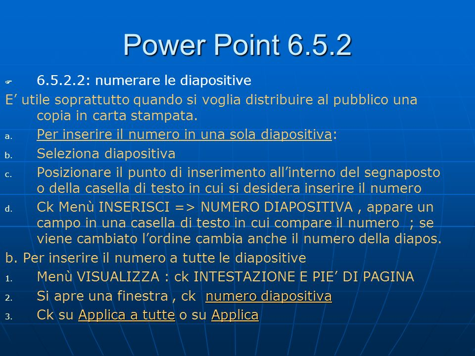 Power Point 6.5.2 6.5.2.2: numerare le diapositive