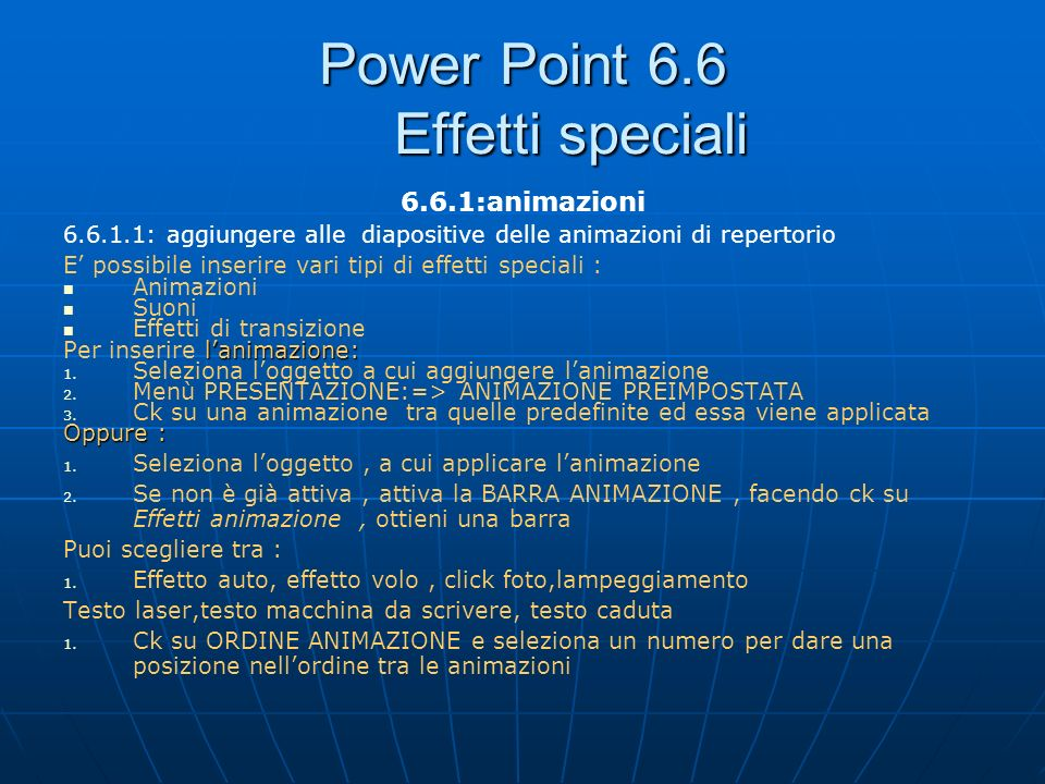 Power Point 6.6 Effetti speciali