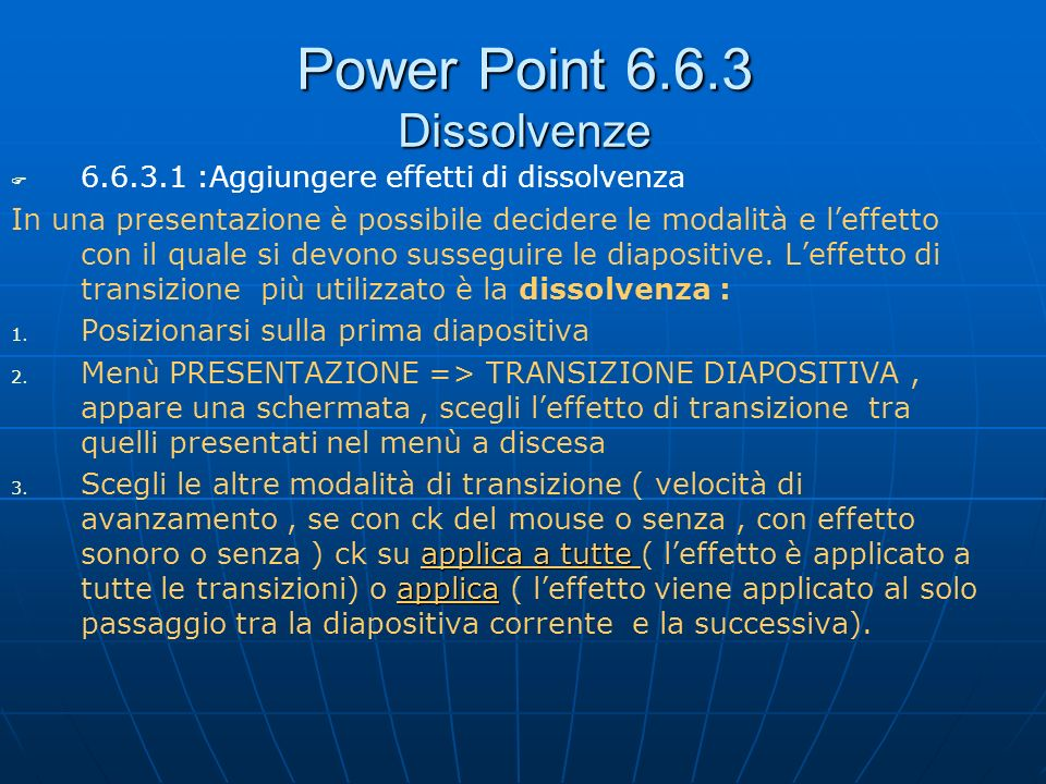Power Point 6.6.3 Dissolvenze