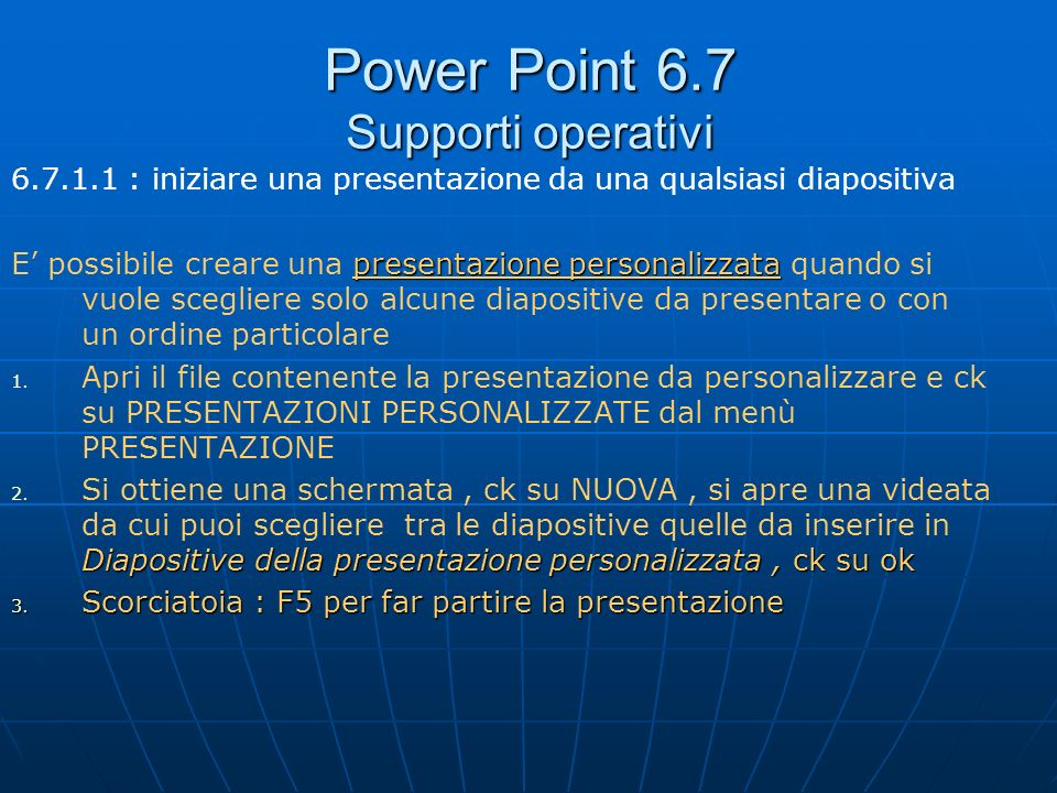 Power Point 6.7 Supporti operativi