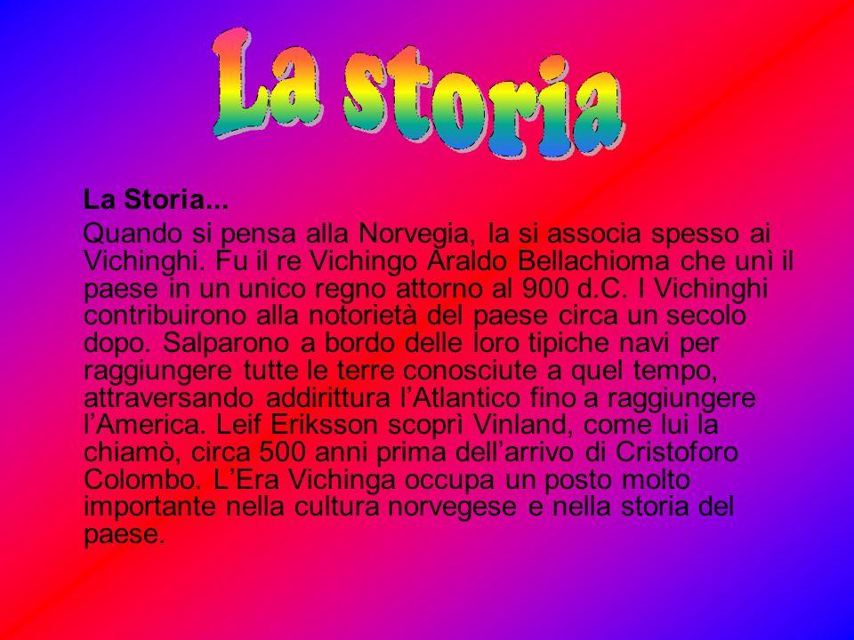 La storia La Storia...