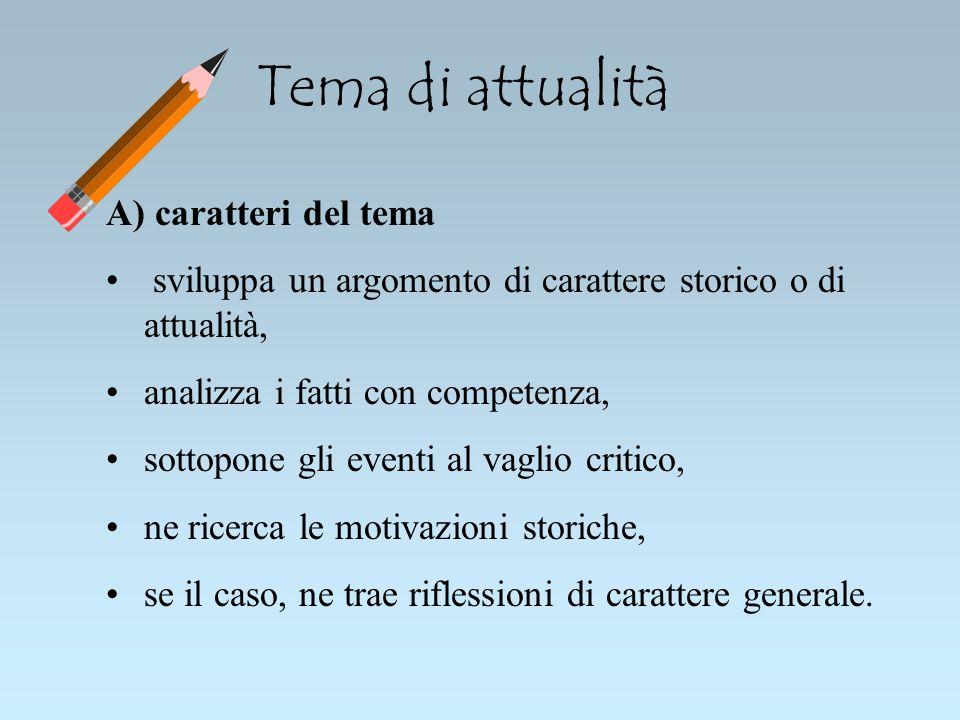 Tema di attualità A) caratteri del tema