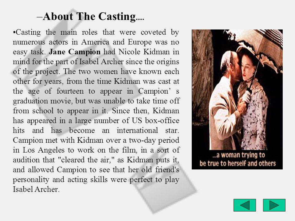 About The Casting....