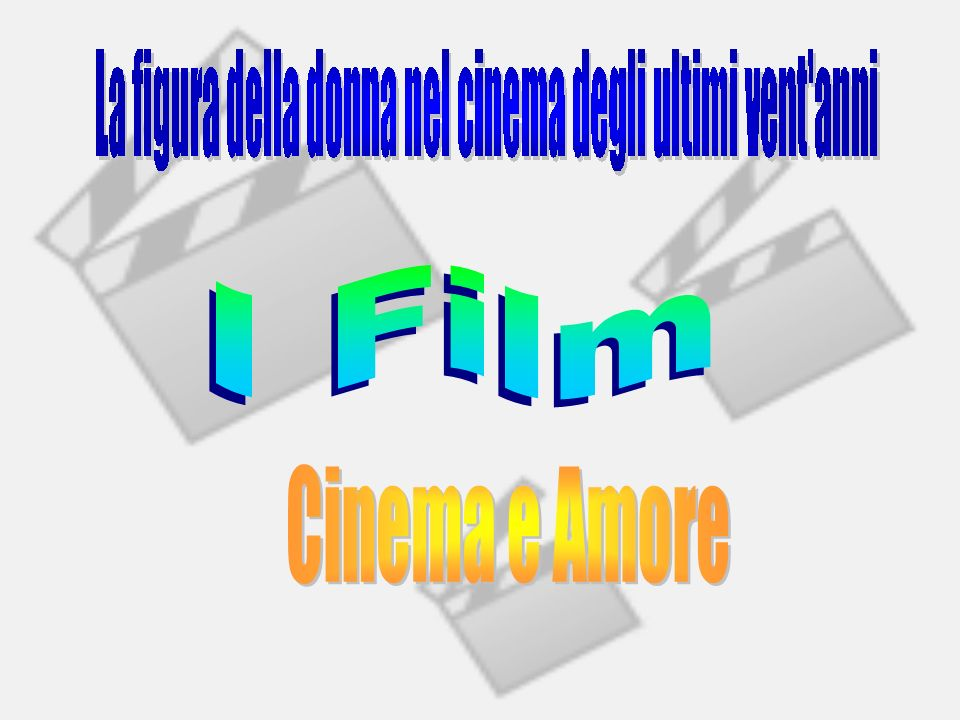 I Film Cinema e Amore