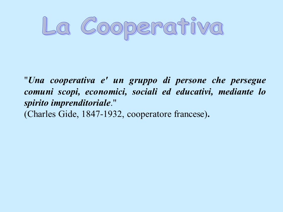 (Charles Gide, 1847-1932, cooperatore francese).