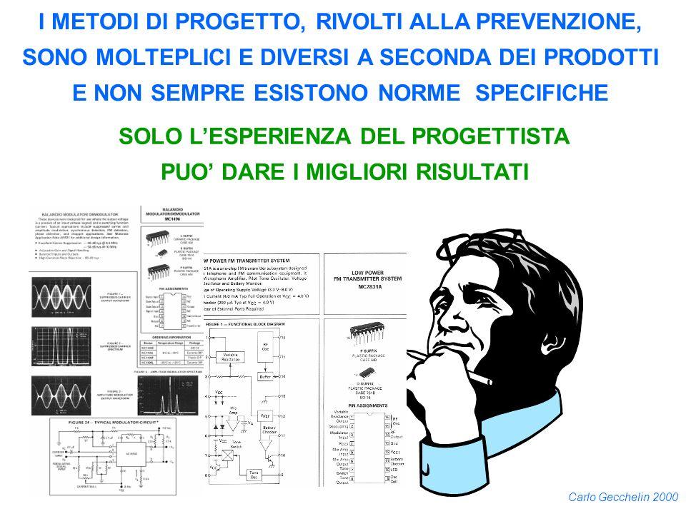 I METODI DI PROGETTO, RIVOLTI ALLA PREVENZIONE,