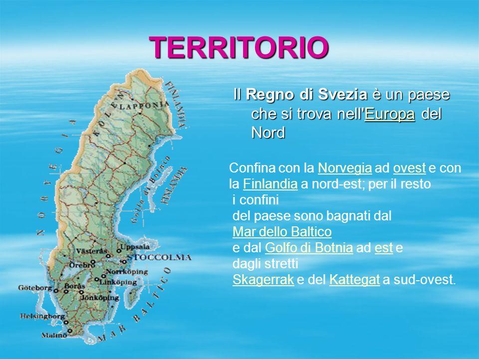 TERRITORIO Il Regno di Svezia è un paese che si trova nell Europa del Nord. Confina con la Norvegia ad ovest e con.