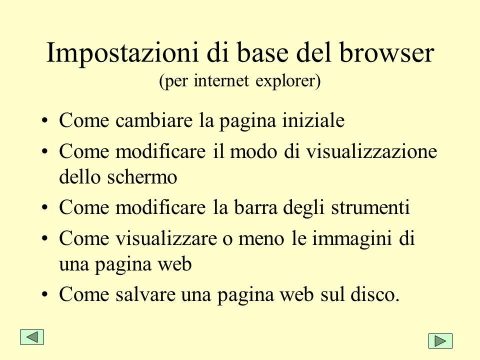 Impostazioni di base del browser (per internet explorer)