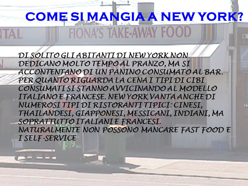 COME SI MANGIA A NEW YORK