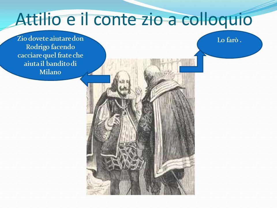 Attilio e il conte zio a colloquio