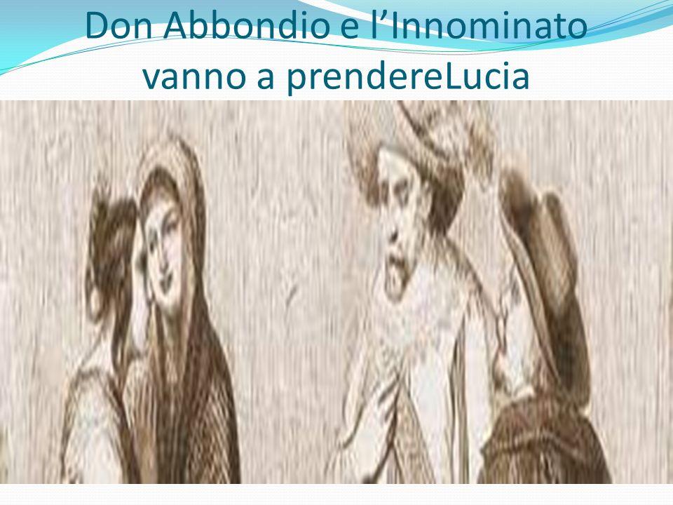 Don Abbondio e l'Innominato vanno a prendereLucia