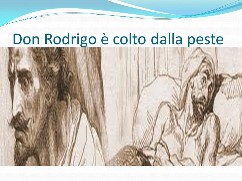 Don Rodrigo è colto dalla peste