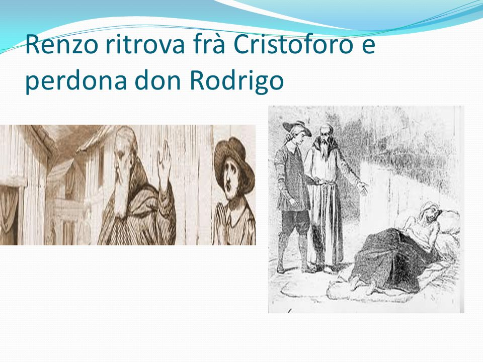 Renzo ritrova frà Cristoforo e perdona don Rodrigo