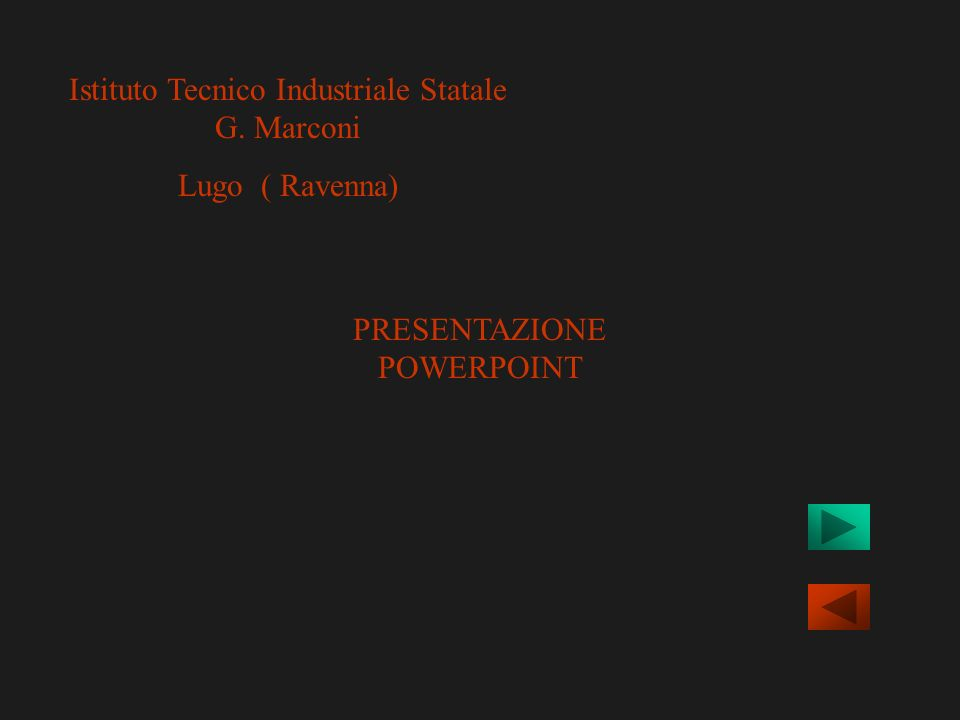 Istituto Tecnico Industriale Statale G. Marconi Lugo ( Ravenna)
